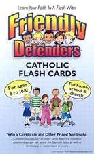 Friendly Defenders Catholic Flash Cards