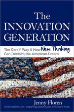 The Innovation Generation