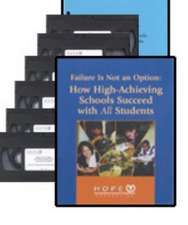 Failure Is Not an Option(TM) (Video Kit): How High-Achieving Schools Succeed With All Students