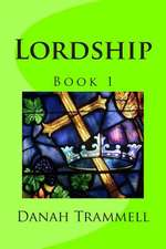 Lordship, Book 1
