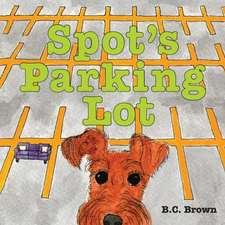 Spot's Parking Lot