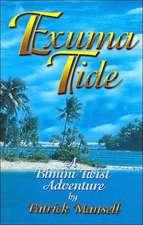 Exuma Tide- A Bimini Twist Adventure