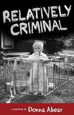 Relatively Criminal
