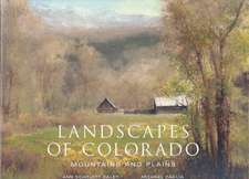Landscapes of Colorado:  Mountains and Plains