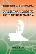 The Election That Shaped Gujarat & Narendra Modi's Rise to National Stardom