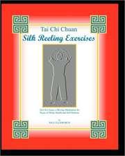 Tai Chi Chuan Silk Reeling Exercises:  Ironclad Signatures