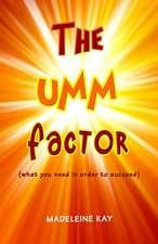 The Umm Factor