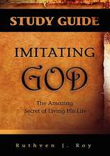 Imitating God Study Guide
