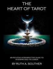 The Heart of Tarot