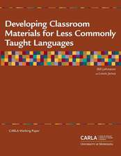 Developing Classroom Materials for Less Commonly Taught Languages
