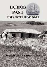 Echos Past - Links to the Mayflower