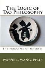 The Logic of Tao Philosophy