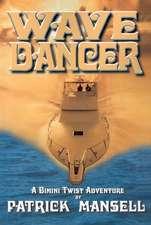 Wave Dancer- A Bimini Twist Adventure