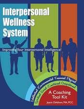 Interpersonal Wellness System