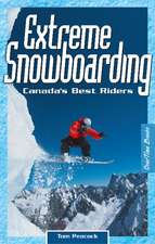 Extreme Snowboarding: Canada's Best Riders