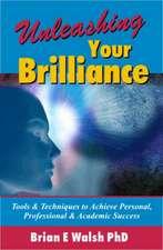 Unleashing Your Brilliance
