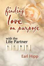 Finding Love on Purpose