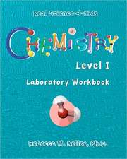 Chemistry Level I Laboratory Workbook:  The Fragrance of Prayer