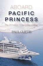 Aboard Pacific Princess