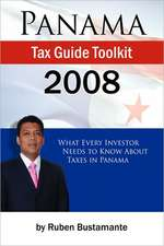 Panama Tax Guide Toolkit 2008