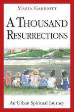 A Thousand Resurrections