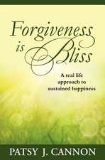 Forgiveness Is Bliss