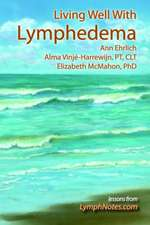 Living Well with Lymphedema:  Stepping Stone to Genocide