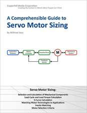 A Comprehensible Guide to Servo Motor Sizing