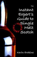 The Instant Expert's Guide to Single Malt Scotch