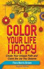 Color Your Life Happy