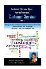 Customer Service Tips:  How to Improve Customer Service