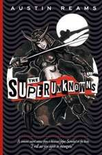 The Superunknowns