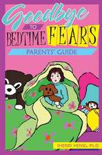 Goodbye to Bedtime Fears