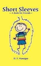 Short Sleeves a Book for Friends