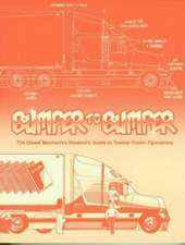 Bumpertobumper:  The Diesel Mechanics Student's Guide to Tractor-Trailer Operations
