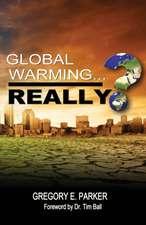 Global Warming...Really?