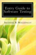 Entry Guide to Software Testing:  A Beginner's Hand Book