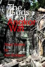 The Gods of Angkor Wat