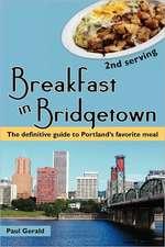 "Breakfast in Bridgetown ""Second Serving"""