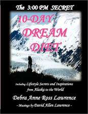 3: 00 PM SECRET 10-DAY DREAM DIET