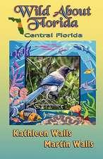 Wild about Florida:  Central Florida