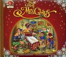 The Great Mrs. Claus:  A Memoir