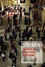 Sidemen:  Chronicle of a Never-Ending Dance Band