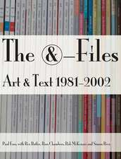 The &-Files: Art & Text 1981-2002