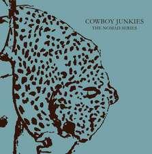Cowboy Junkies: The Nomad Series