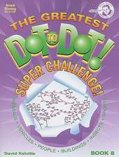 The Greatest Dot-To-Dot! Super Challenge! Book 8