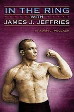 In the Ring with James J. Jeffries