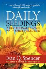 Daily Seedings:  A Devotional Classic for the Spirit-Filled Life
