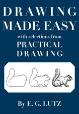 Drawing Made Easy with Selections from Practical Drawing