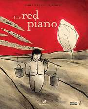 The Red Piano:  An Historical Novel